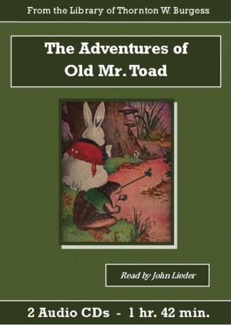 Adventures of Old Mr. Toad Children's Audiobook CD Set, The - St. Clare Audio