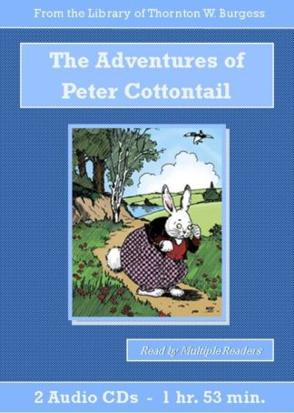 Adventures of Peter Cottontail - St. Clare Audio