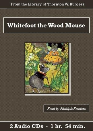 Whitefoot the Wood Mouse Children's Audiobook CD Set - St. Clare Audio