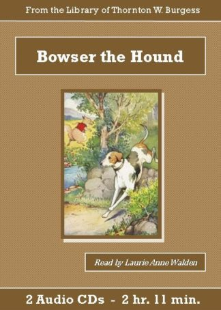 Bowser the Hound Children's Audiobook CD Set - St. Clare Audio