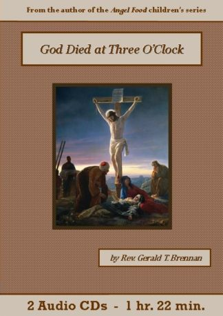 God Died at Three O'Clock - St. Clare Audio