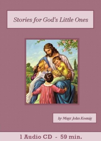 Stories for God's Little Ones - St. Clare Audio
