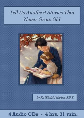 Tell Us Another! Stories That Never Grow Old - St. Clare Audio