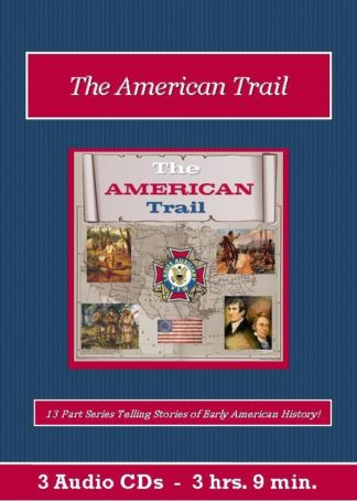 The American Trail Old Time Radio Show CD Set - St. Clare Audio