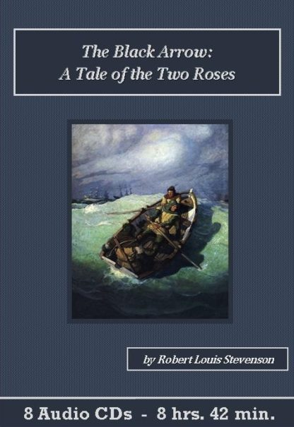 The Black Arrow: A Tale of the Two Roses Audiobook CD Set - St. Clare Audio