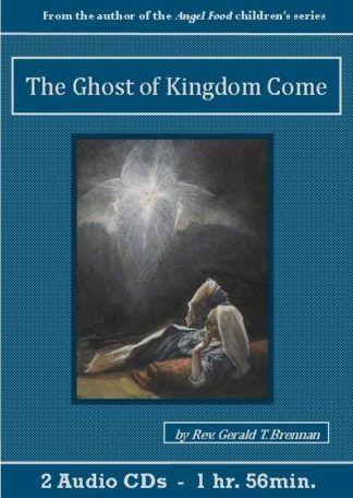 The Ghost of Kingdom Come - St. Clare Audio