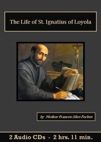 The Life of Saint Ignatius of Loyola Catholic Audiobook CD set - St. Clare Audio