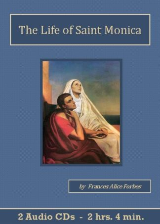 The Life of Saint Monica Catholic Audiobook CD Set - St. Clare Audio