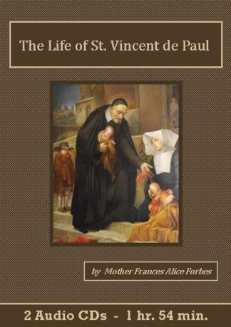 The Life of St. Vincent de Paul Catholic Audiobook CD set - St. Clare Audio