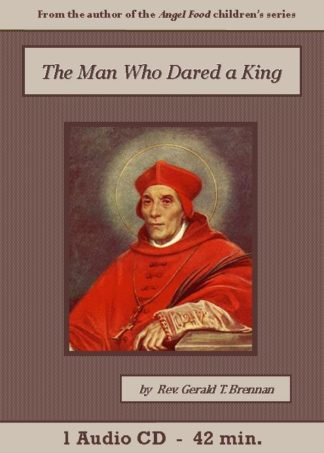 The Man Who Dared a King - St. Clare Audio