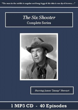 The Six Shooter Old Time Radio Show MP3 CD Set - St. Clare Audio