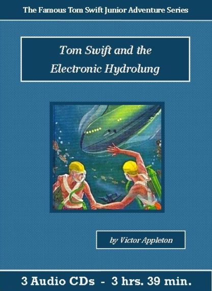 Tom Swift and the Electronic Hydrolung Audiobook CD Set - St. Clare Audio