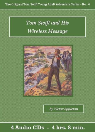 Tom Swift and His Wireless Message Audiobook CD Set - St. Clare Audio