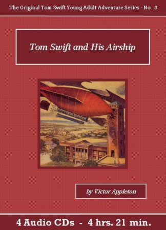 Tom Swift and his Airship Audiobook CD Set - St. Clare Audio