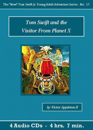 Tom Swift and the Visitor From Planet X Audiobook CD Set - St. Clare Audio