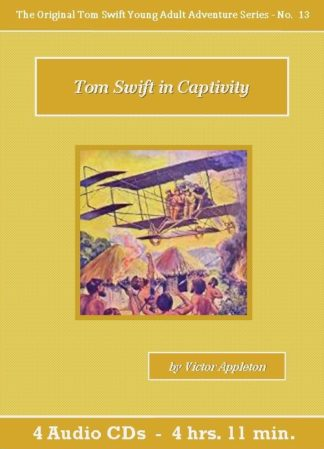 Tom Swift in Captivity Audiobook CD Set - St. Clare Audio